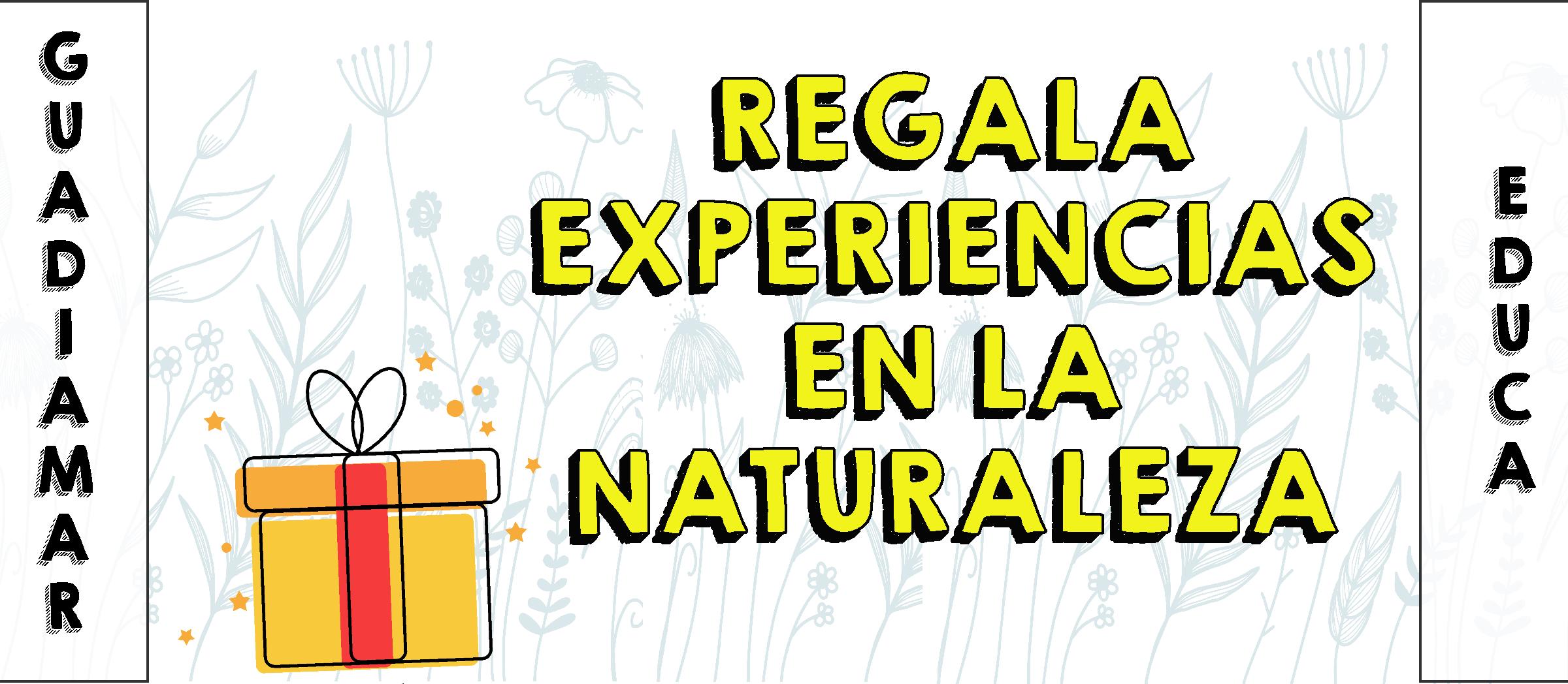 Regala Experiencias en la Naturaleza